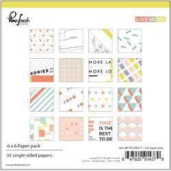 "Live More Double-Sided Paper Pack 6""x6"""
